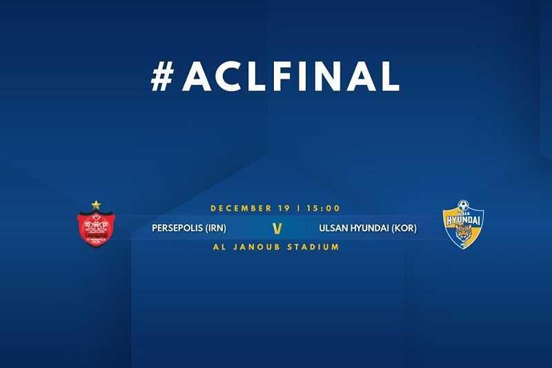 ساعت بازی پرسپولیس و اولسان هیوندای در فینال لیگ قهرمانان آسیا 2020